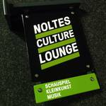 Firmenschild Noltes Culture Lounge